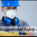 Occupational Health Safety & Environment (HSE)